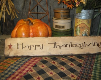 """Primitive Sign Wood Sign """" Happy ThanksGiving """" ThanksGiving Sign Holiday Fall Harvest Sign"""