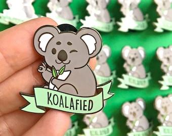 Koalafied Hard Enamel Pin // kawaii, Koala, bear, funny, pun, animal, qualified, lapel, badge, brooch, gold, eucalyptus, Australia, OK, okay