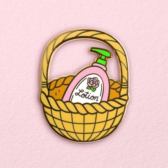It Puts The Lotion In The Basket Hard Enamel Pin Kawaii Etsy