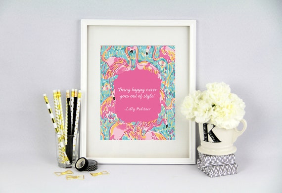 Lilly Pulitzer Inspired Room Decor  Being Happy Never Goes Out Of Style   Digital Art   DIGITAL INSTANT DOWNLOAD