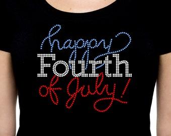 Happy Fourth of July RHINESTONE t-shirt tank top S M L XL 2XL USA America United States Independence Day 4th Script Cursive Patriotic