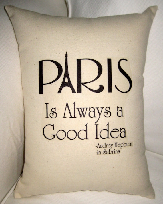 Paris Is Always A Good Idea Pillow French Inspired Eiffel Etsy