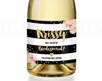 Be My Bridesmaid CHAMPAGNE LABEL Bridesmaid Proposal Will You Be My Maid of Honor Gift Bridesmaid Label Champagne Bridesmaid Gift - Krissy