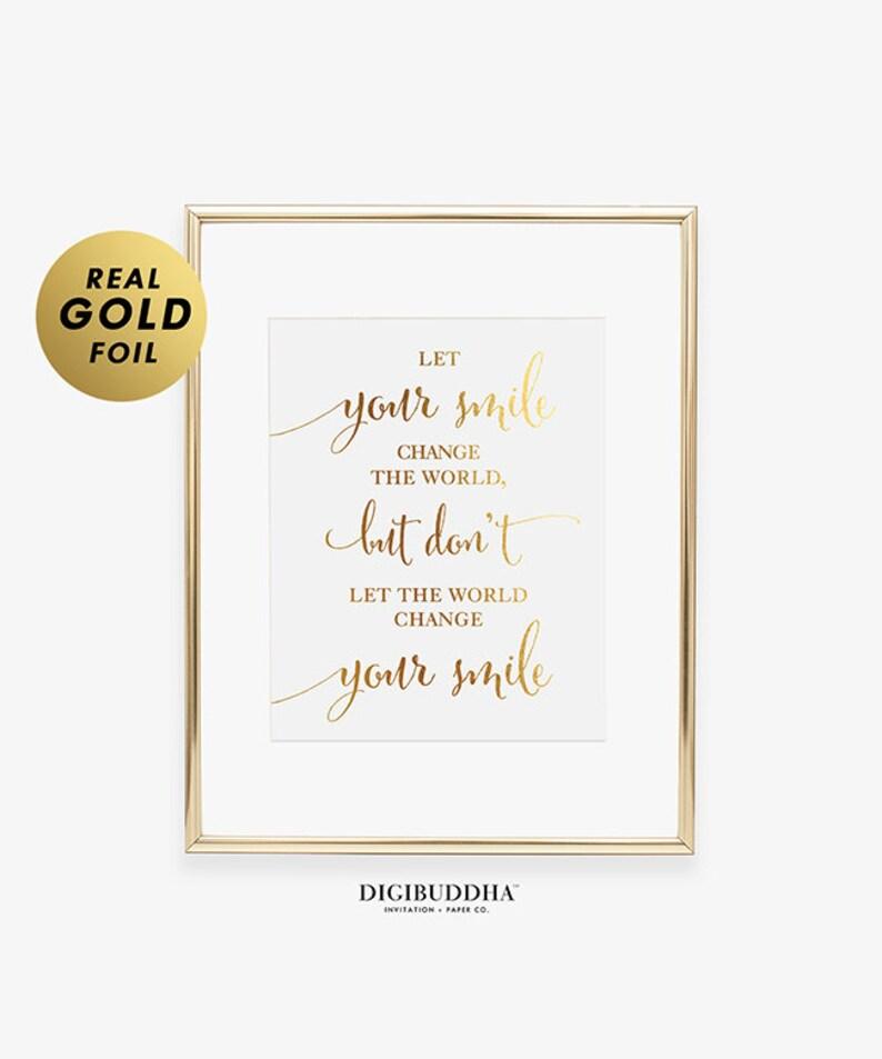 Let Your Smile Change The World Foil Print Motivational Self Etsy