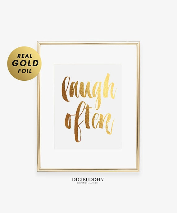 LAUGH OFTEN Foil Gold Silver Or Rose Print Office Decor Life Expressions Modern Dorm Home Art Script Poster A43