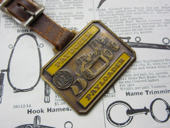Vintage Metal Watch Fob Pay Loader Pay Dozer Frank Hough Co  Tractor  Bulldozer Equipment Leather Construction Key Fob Keychain Charm