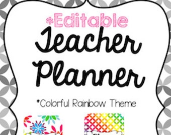 Editable Teacher Planner - Colorful Rainbow Theme {Digital Files}