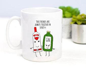 Friendship Mug, Gin Mug, Best Friend Mug, Funny Mug, Gin & Tonic Gift, Gin Gift, Friendship Quote, Gift for Friend, Best Friend Birthday