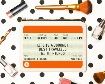 Personalised Make Up Bag, Best Friend Gift, Personalised Birthday Gift, Personalised Train Ticket, Personalised Friend Gift, Friendship Gift