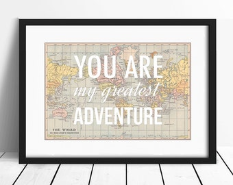 World Map Poster, You Are My Greatest Adventure, Map Art, Nursery Wall Art, Travel Nursery Art, World Map Quote, Wedding Gift, Baby Shower