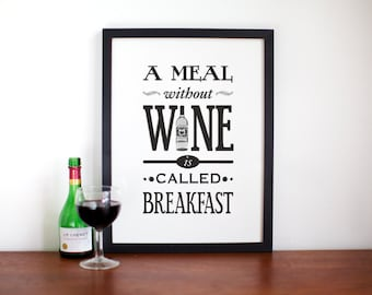 Wine Poster, A Meal Without Wine, Kitchen Art, Wine Print, Black & White Art, Typographic Poster, Wine Quote, Wine Home Decor, A3, Wall Art
