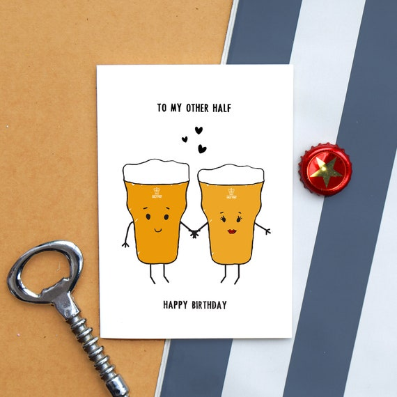 Beer card birthday card funny card beer card for him boyfriend card girlfriend card other half love illustration pint birthday image 0 m4hsunfo