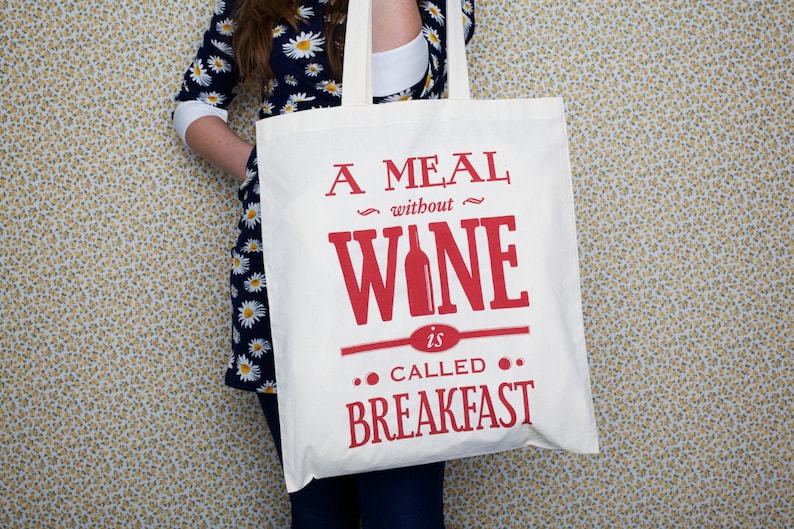 Shopping Bag Tote Bag Wine Quote Shopping Bag Gift for Her Cotton Bag A Meal Without Wine Tote Bag Typographic Bag Wine Wine Gift