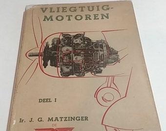 Vliegtuig-Motoren (Leeraar Aan De Middelbare Technische School Te Haarlem, Deel I)