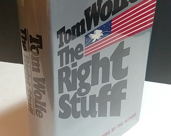 The Right Stuff- Signed- Tom Wolfe