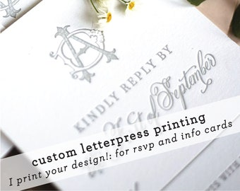 Custom Letterpress Printing for RSVP cards, Personalized using your design