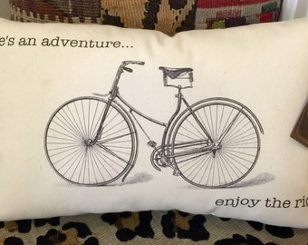 """Vintage Bicycle Pillow """"Life is sn adventure... Enjoy the ride."""""""