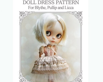 DOLL DRESS E-PATTERN For Blythe, Pullip, Licca, Pure Neemo By Odd Princess, Step By Step Instructions