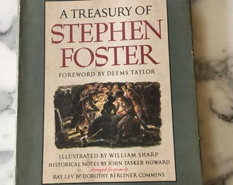 A Treasury of Stephen Foster 1946 First Printing