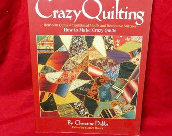 Crazy Quilting, Christine Dabbs, 1998