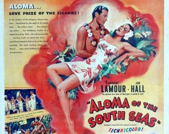 "Aloma of the South Seas. 1940 15.5"" x 21"" US RARE Newspaper Movie Advertisement. Dorothy Lamour, Jon Hall, Lynne Overman, Katherine De Mille"