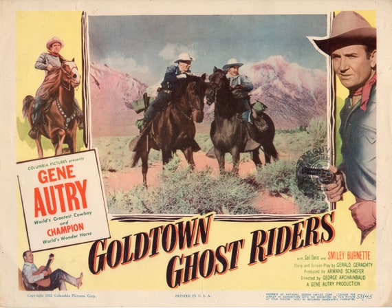 Goldtown Ghost Riders 1953 Gene Autry Western Cult movie poster print