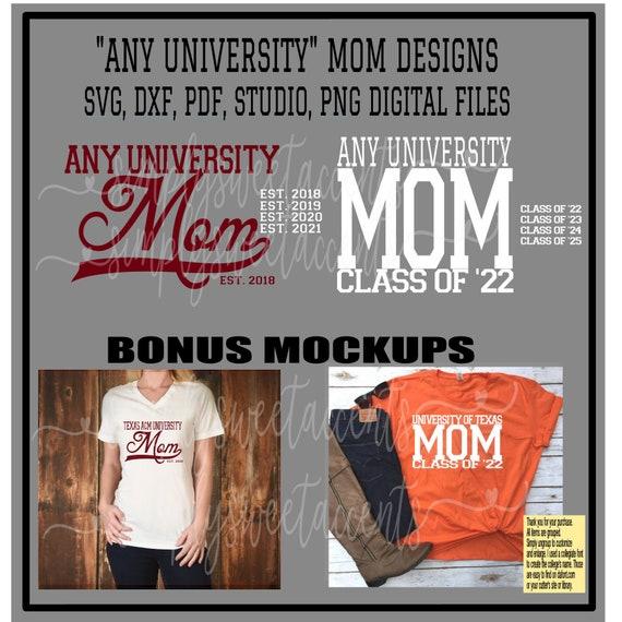 b188ad838fc Digital File University of...Mom Customizable for Tshirts SVG GSP JPEG  Studio Pdf