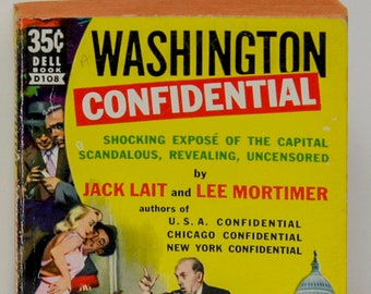 """Scandal  & expose """"Washington Confidential"""" Vintage Paperback 1951 First Edition thus uncensored blackmail theft payoffs real life stories"""