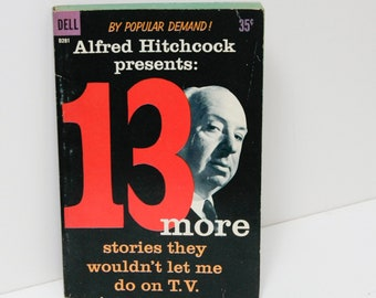 """Scary Stories """"13 More Stories [not for] T.V."""" Alfred Hitchcock Roald Dahl Robert Bloch Ray Bradbury shorts Psycho Twist Ending Thrillers"""