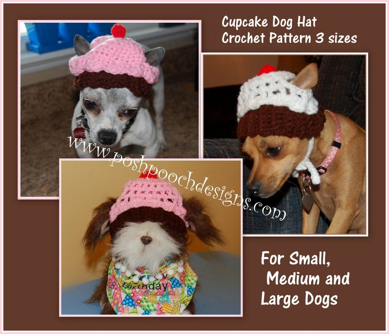 1484adff8 Instant Download Crochet Pattern - Cupcake Dog Dog Hat - 3 sizes - For  Small, Medium and large Dogs
