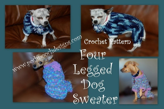 Instant Download Crochet Pattern- Four legged Dog Sweater - Jammies ...