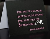 "Valentine Shakespeare ""Never Doubt Love"" poem - (1) Single card printed on Metallic Paper"