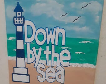 Down by the Sea Hand painted sign painting