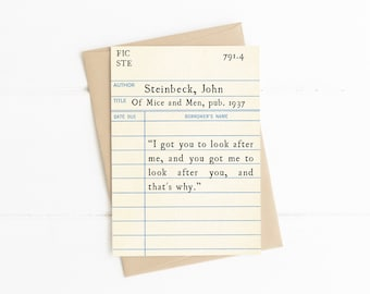John Steinbeck Quote, Of Mice and Men, I've Got You to Look After Me, Vintage Library Card, Best Friend Card, Friendship Card