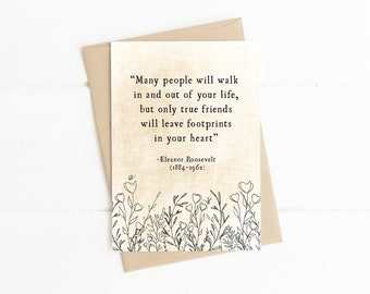 Eleanor Roosevelt Friendship Quote, Many People will Walk In and Out of Your Life, Vintage Library Card, Best Friend Card, Friendship Card