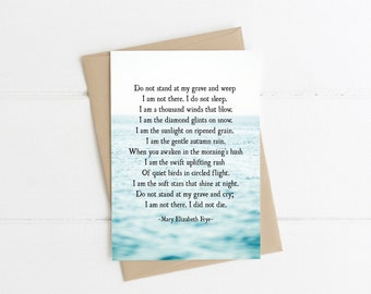 Sympathy Card, Do Not Stand at My Grave and Weep Poem, Mary Elizabeth Frye, In Loving Memory of Card, Bereavement Card