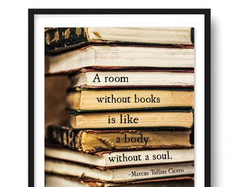 A Room Without Books Quote Art Print, Cicero Quote, Office Print Decor, Book Lover Gift, Book Quote Library Art Decor Literary Art, Unframed