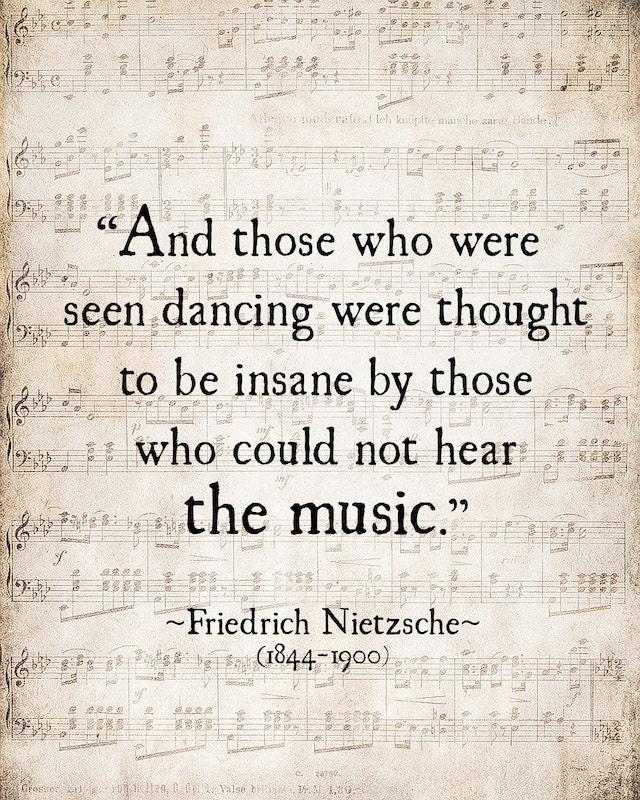 Music Quote Friedrich Nietzsche Those Who Were Seen Dancing Etsy