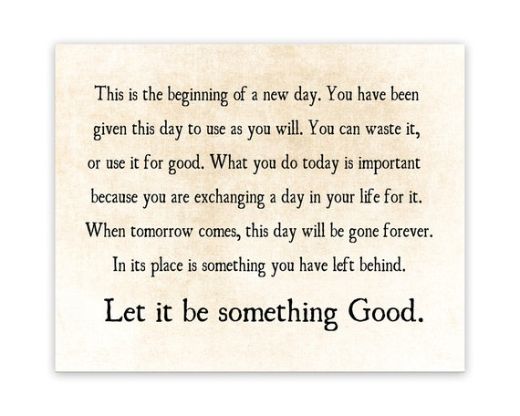 Beginning Of A New Day Let It Be Something Good Quote Etsy