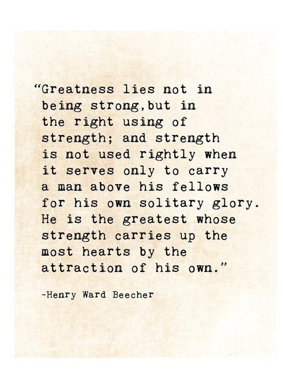 Henry Ward Beecher Quote Print, Greatness Quote, Being Strong Quote,  Inspirational Quote, Literary Wall Art, Grad Gift, Library Wall Art