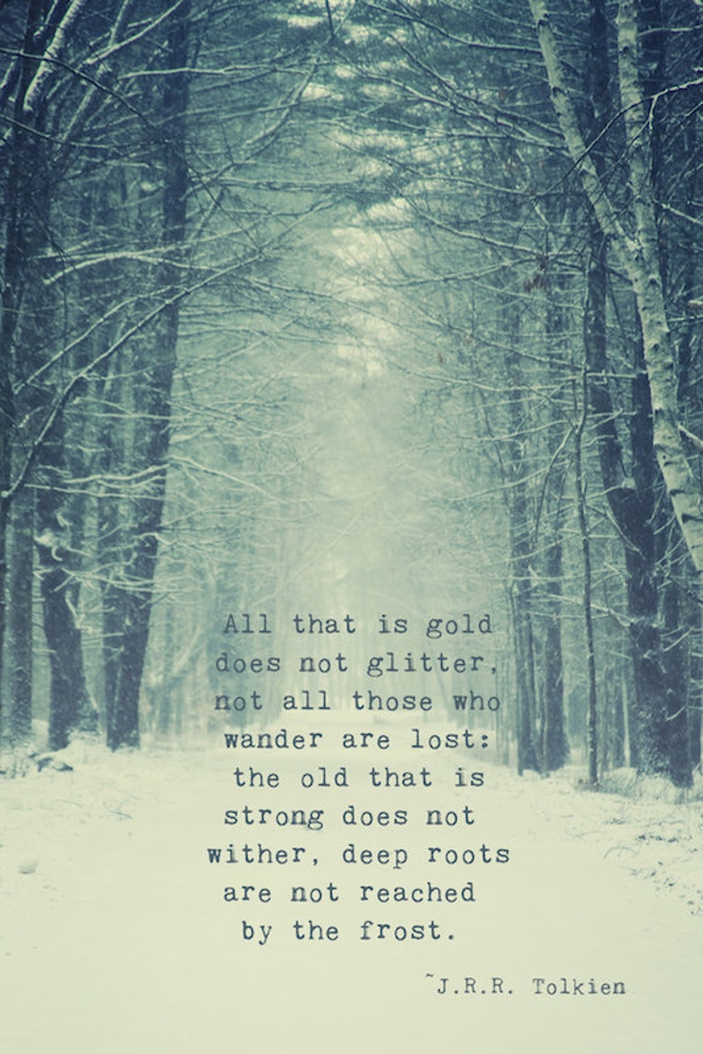 Not All Who Wander Quote Print Tolkien Quote Snowy Woods image 0