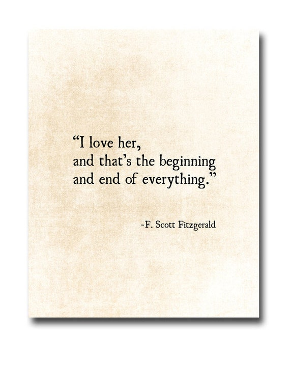 F Scott Fitzgerald Love Quotes Mesmerizing I Love Her Quote F Scott Fitzgerald Quote Literary Art Etsy