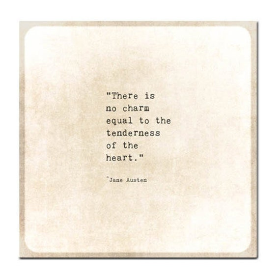 Jane Austen Quote Tenderness Of Heart Gold Golden Quote Etsy