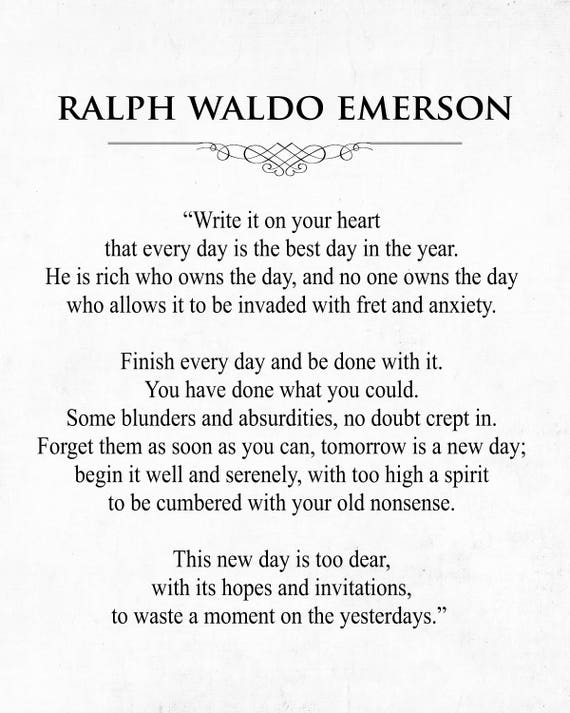 Ralph Waldo Emerson Quote Every Day Is The Best Day Etsy