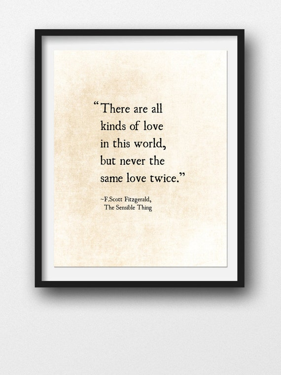F Scott Fitzgerald Love Quote Never The Same Love Twice Etsy