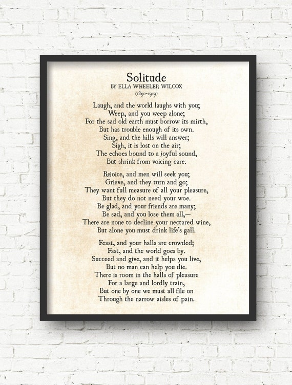 Solitude Poem Ella Wheeler Wilcox Poem Laugh And The World Laughs With You Poetry Art Print Inspirational Literary Print Unframed