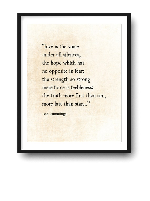 Ee Cummings Quote Art Print Love Is The Voice Poetry Art Etsy