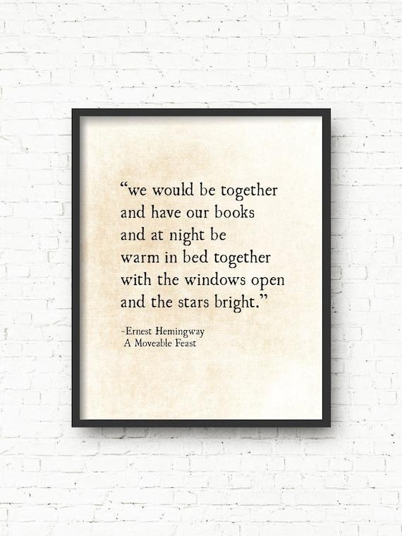 Ernest Hemingway Devis Impression Amour Citation De A Mobile Fête Impression D Art Romantique On Serait Ensemble Et Ont Nos Livres Grand Art Mural