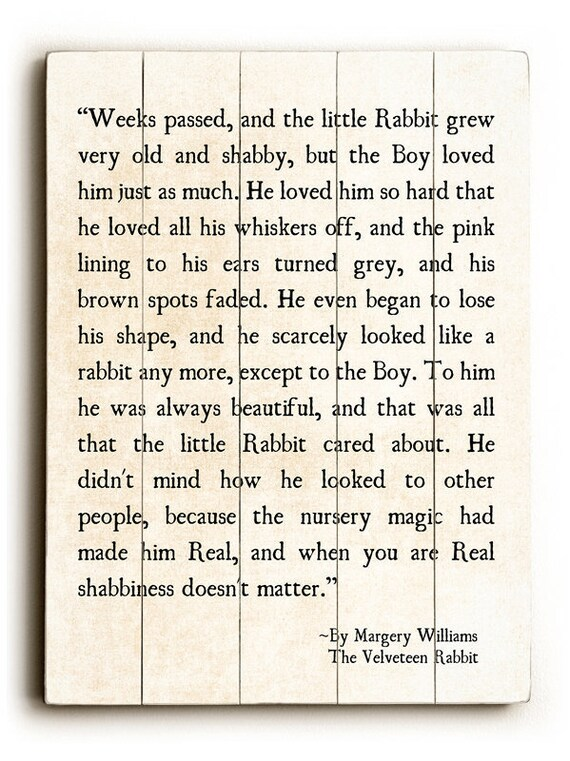 The Velveteen Rabbit Quotes   Wood Sign Velveteen Rabbit Quote Margery Williams Wood Etsy