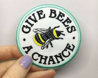 Give bees a chance / iron on patch / feminist embroidery / vegan badge